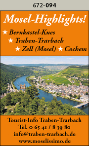 Mosel-Highlights! Bernkastel-Kues, Traben-Trarbach, Zell (Mosel), Cochem