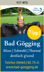 Bad Gögging - Moor, Schwefel, Thermal....dreifach g´sund